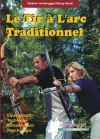 LE TIR A L'ARC TRADITIONNEL