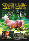 DVD CHASSE A L'ARC GRAND GIBIER